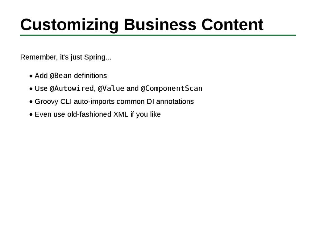 Customizing Business Content Remember, it's jus...