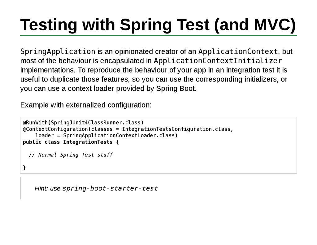 Testing with Spring Test (and MVC) SpringApplic...