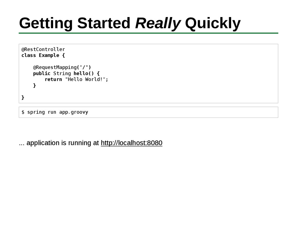 Getting Started Really Quickly @RestController ...