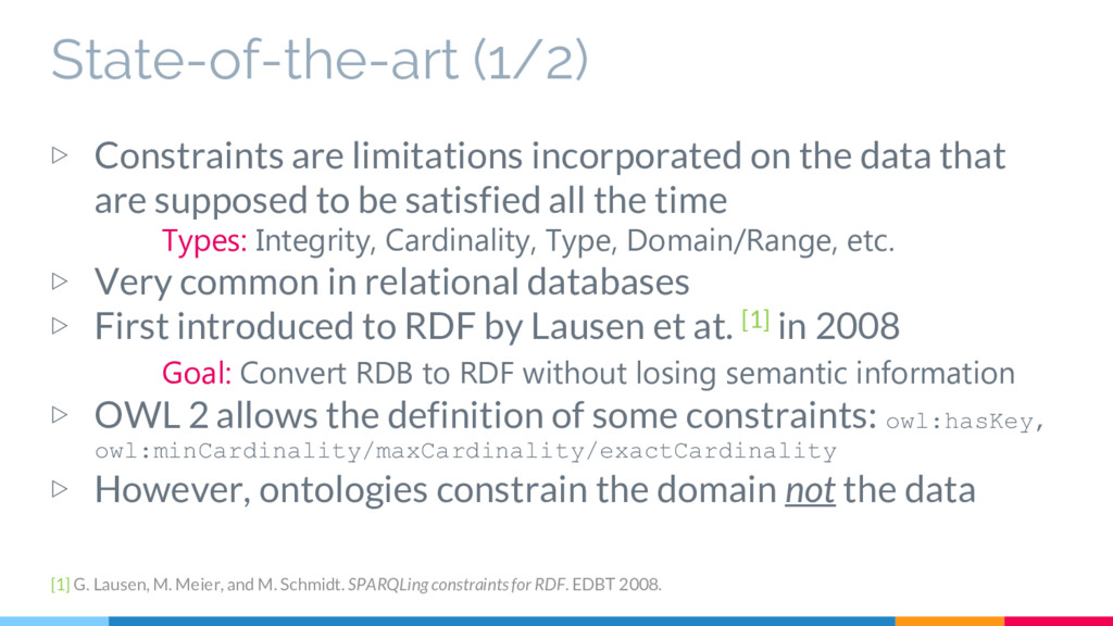 State-of-the-art (1/2) ▷ Constraints are limita...