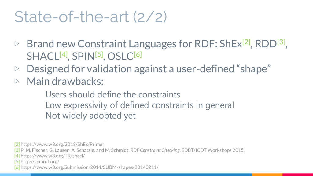 State-of-the-art (2/2) ▷ Brand new Constraint L...