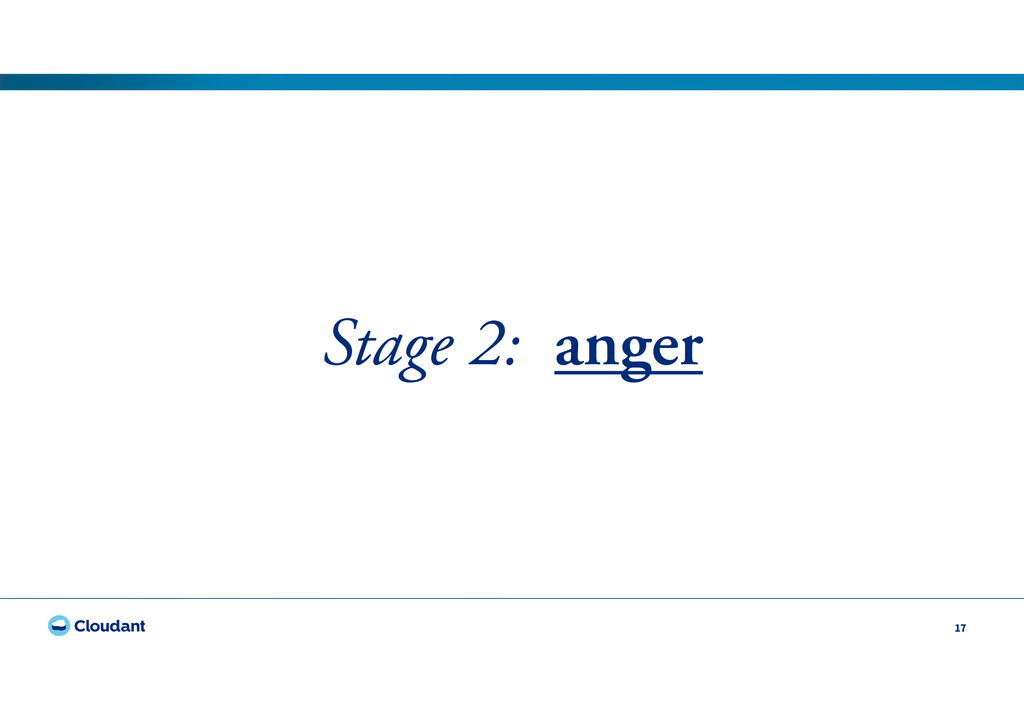17 Stage 2: anger