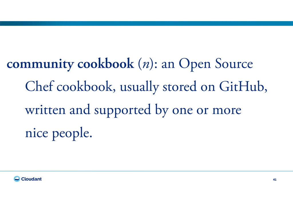 41 community cookbook (n): an Open Source Chef ...