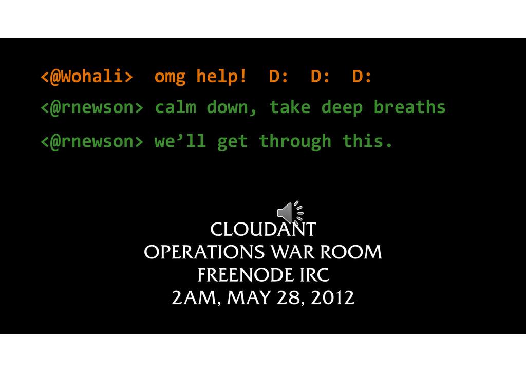 52 CLOUDANT OPERATIONS WAR ROOM FREENODE IRC 2A...