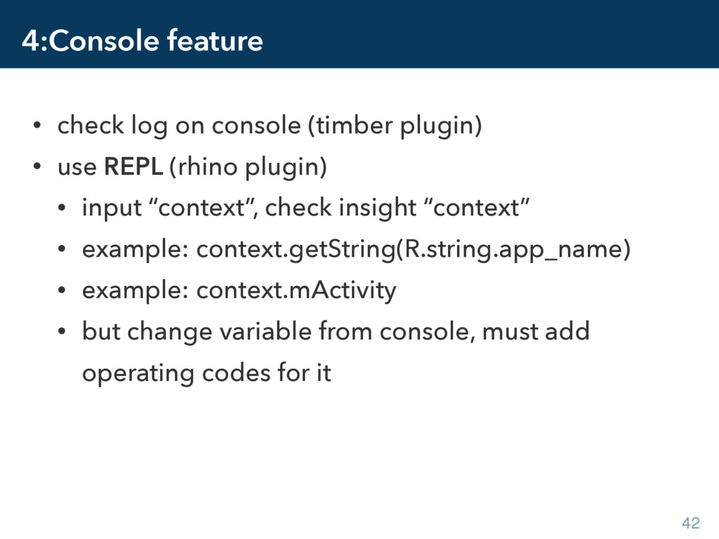 4:Console feature • check log on console (timbe...