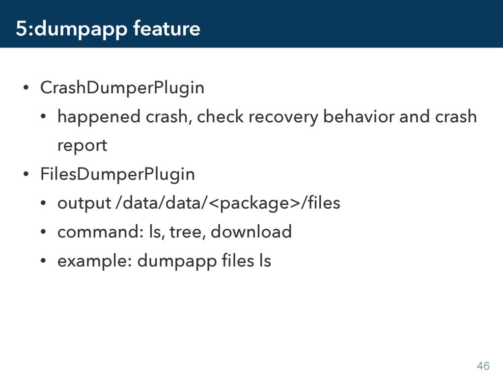 5:dumpapp feature • CrashDumperPlugin • happene...