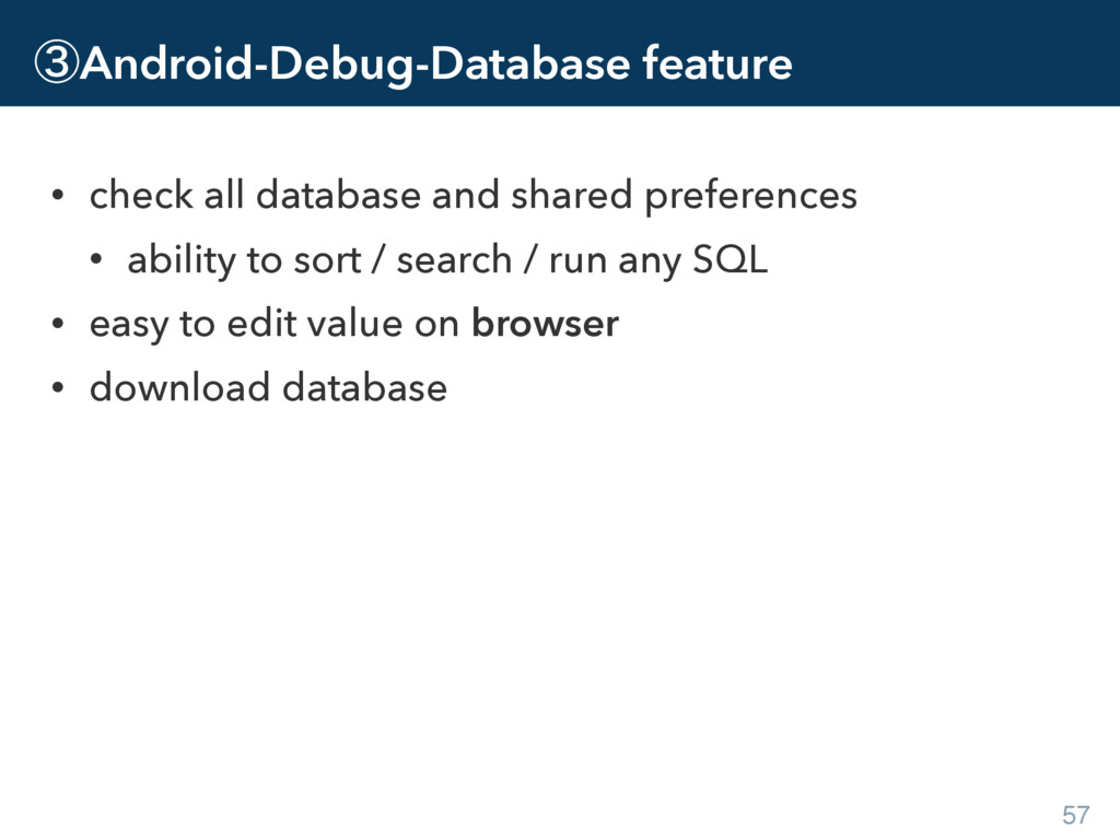 ᶅAndroid-Debug-Database feature • check all dat...