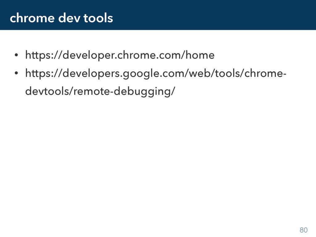 chrome dev tools • https://developer.chrome.com...