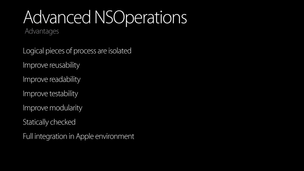 Advanced NSOperations Logical pieces of process...