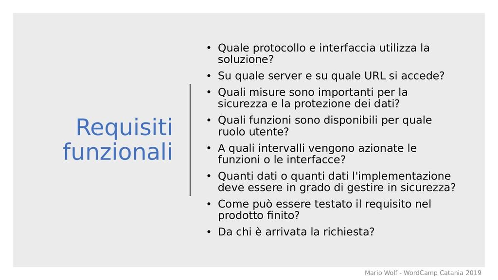 Requisiti funzionali • Quale protocollo e inter...