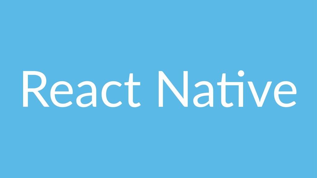 React Na(ve