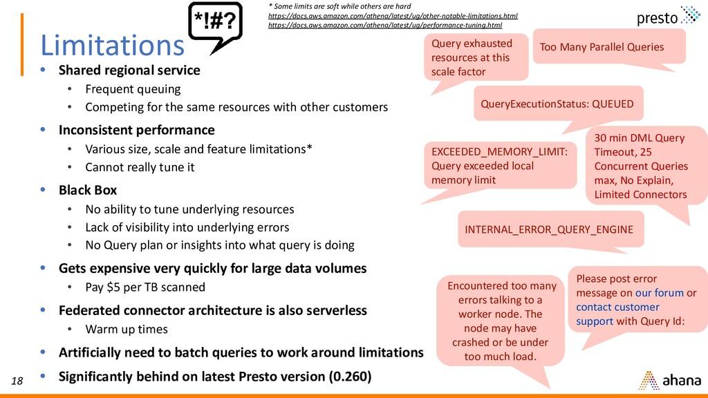18 Limitations • Shared regional service • Freq...