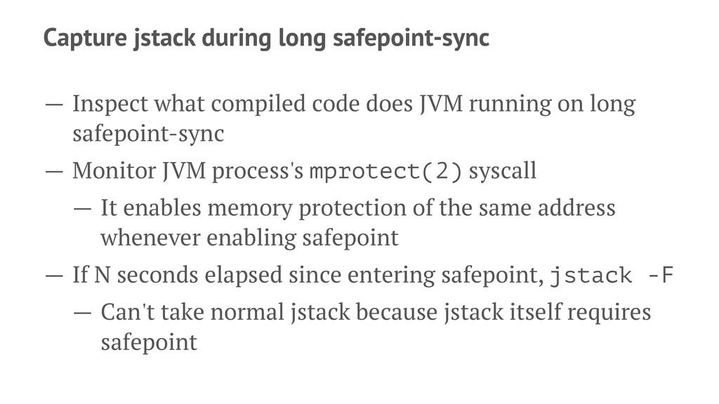 Capture jstack during long safepoint-sync — Ins...
