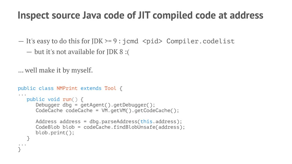 Inspect source Java code of JIT compiled code a...