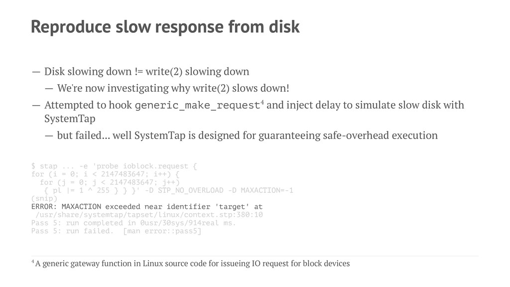 Reproduce slow response from disk — Disk slowin...