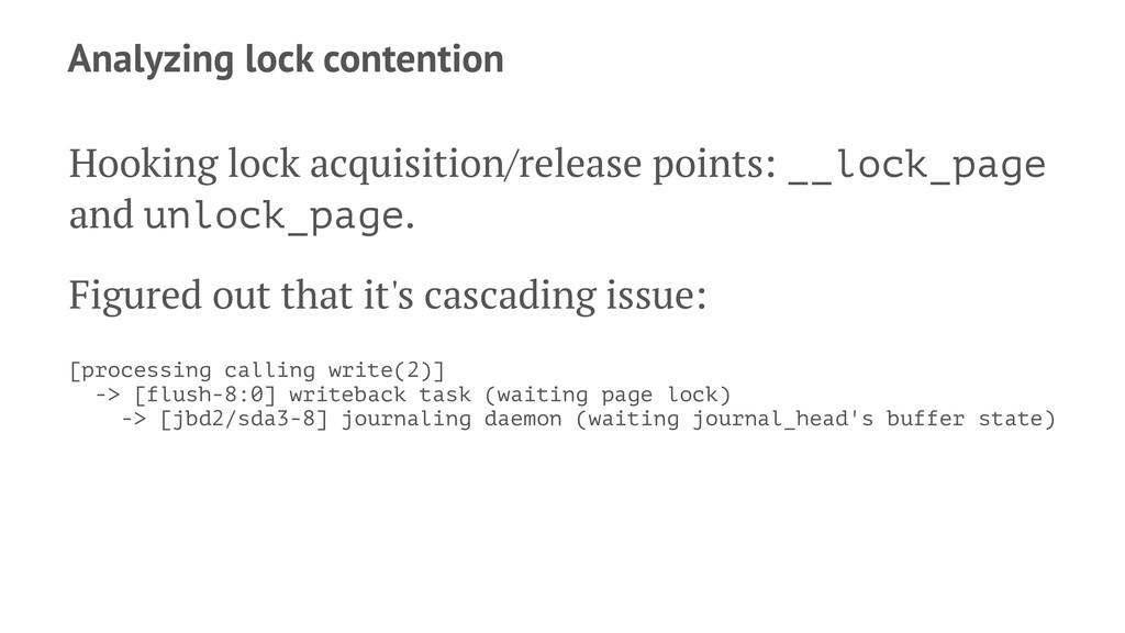Analyzing lock contention Hooking lock acquisit...