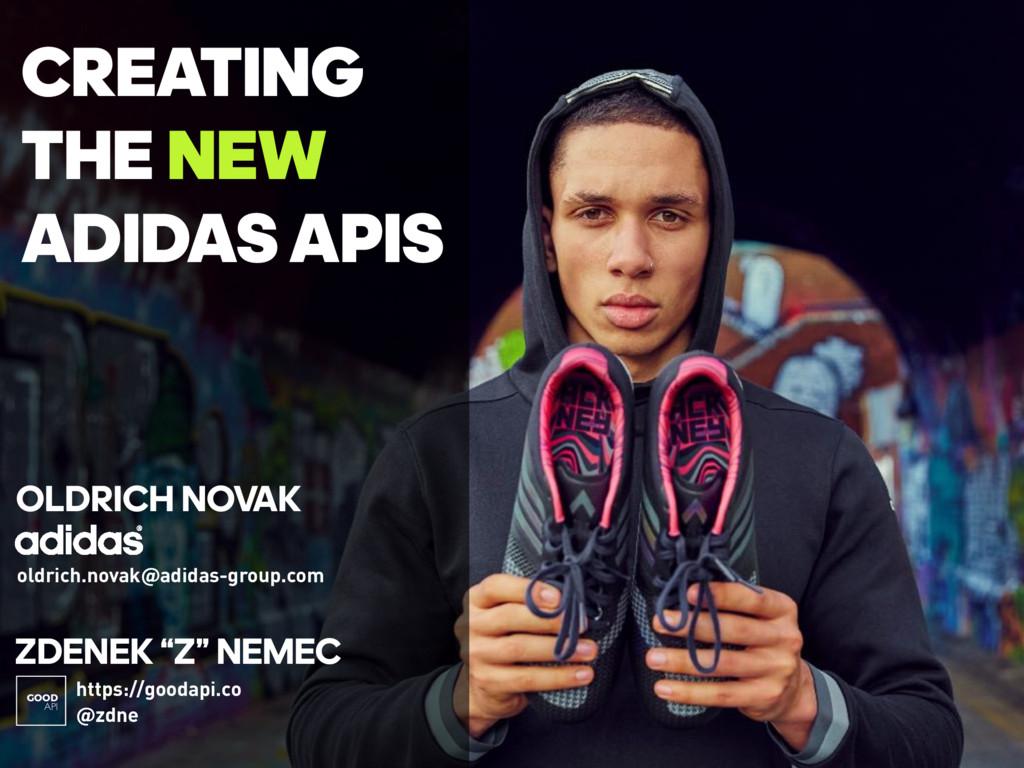 "CREATING THE NEW ADIDASAPIS ZDENEK ""Z"" NEMEC ..."