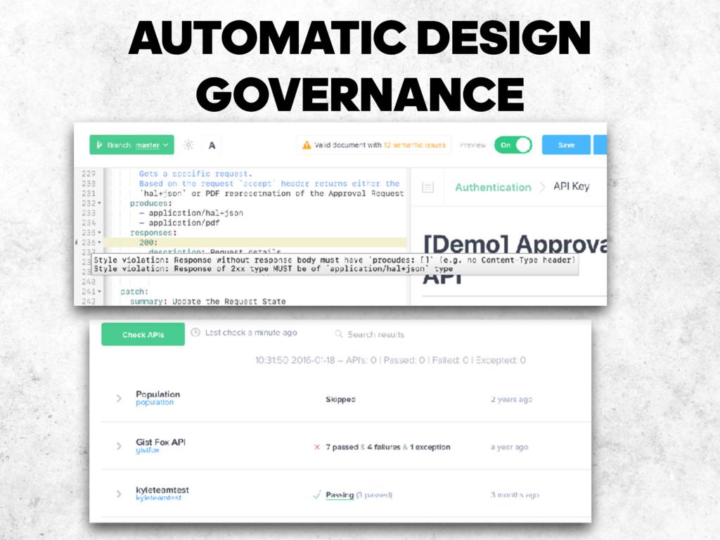 AUTOMATIC DESIGN GOVERNANCE