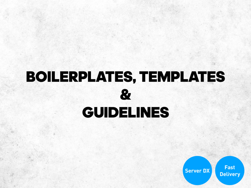 BOILERPLATES, TEMPLATES & GUIDELINES Fast Deliv...
