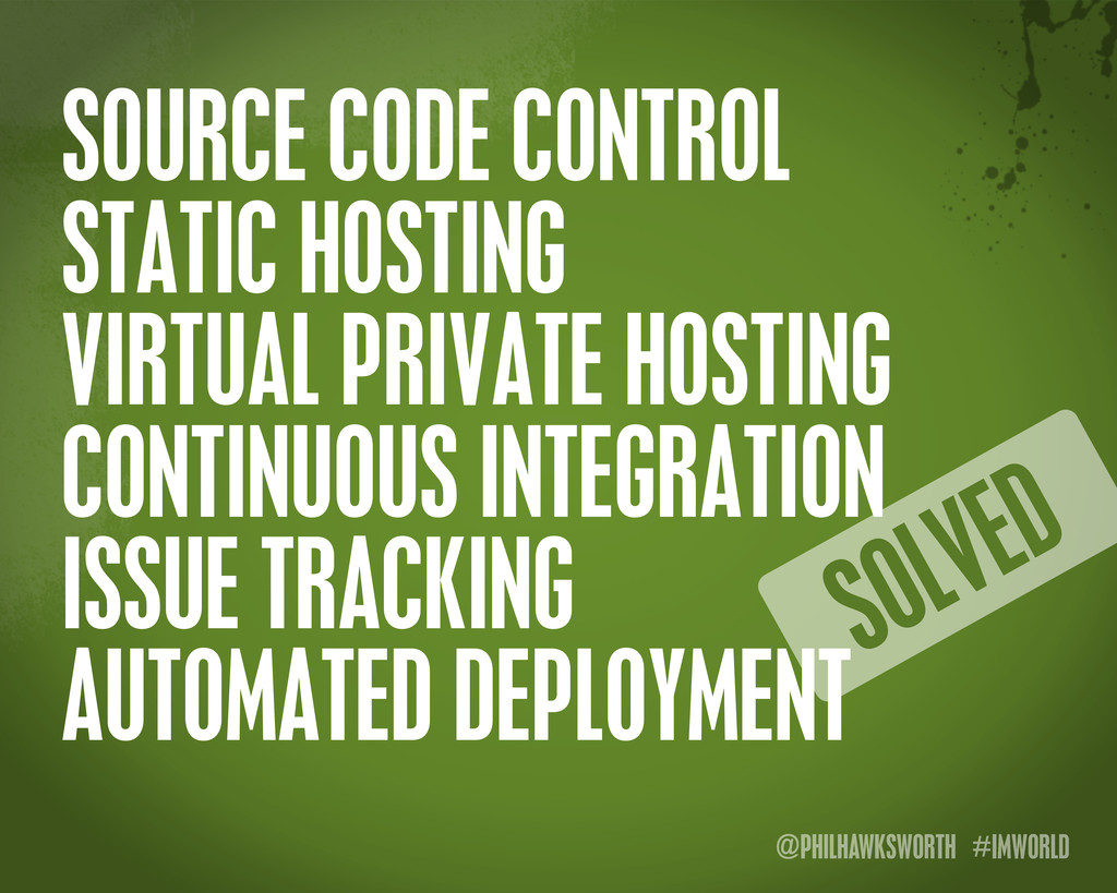 @PHILHAWKSWORTH #IMWORLD SOURCE CODE CONTROL ST...