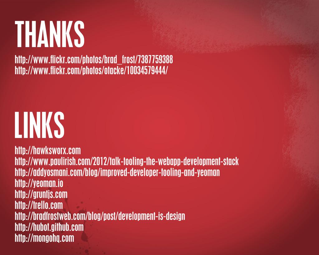 THANKS LINKS http://www.flickr.com/photos/brad_f...