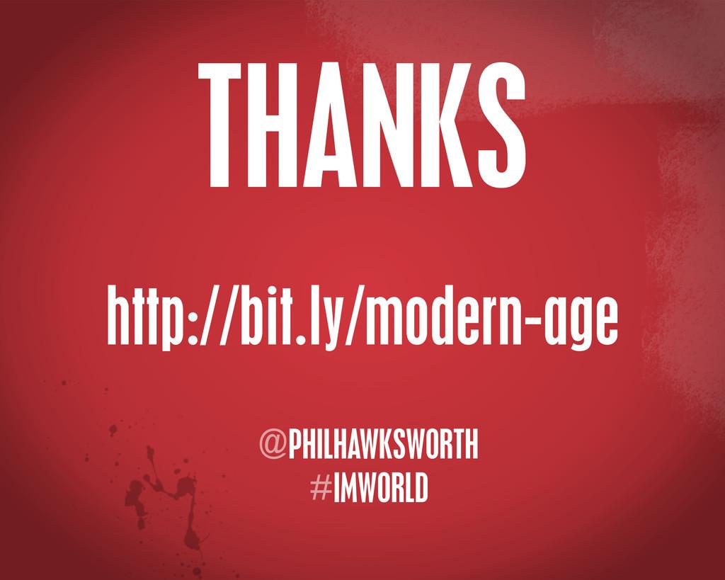 @PHILHAWKSWORTH #IMWORLD http://bit.ly/modern-a...