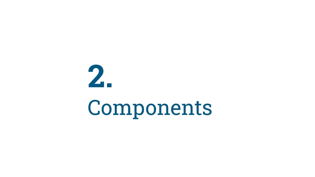 31 2. Components