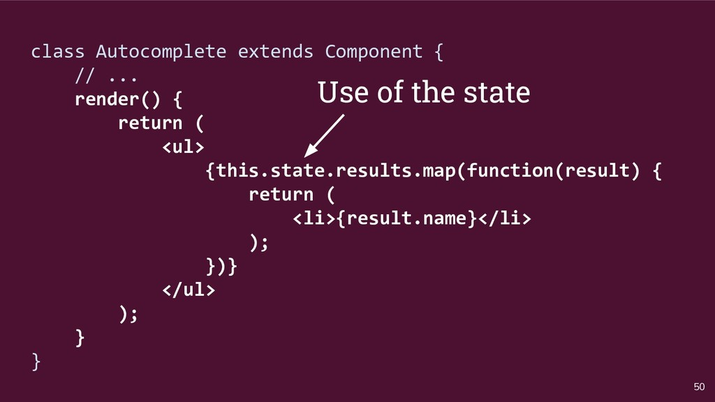 50 class Autocomplete extends Component { // .....