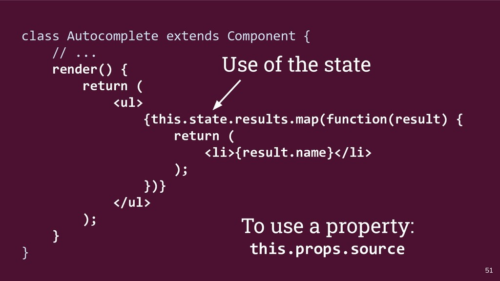 51 class Autocomplete extends Component { // .....