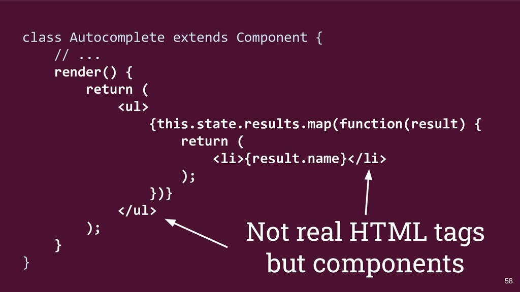 58 class Autocomplete extends Component { // .....