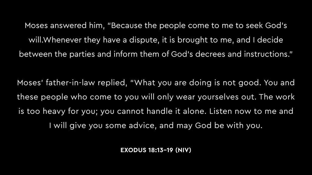 """Moses answered him, """"Because the people come to..."""