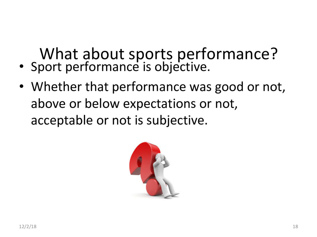 What about sports performance? •  Sport perform...