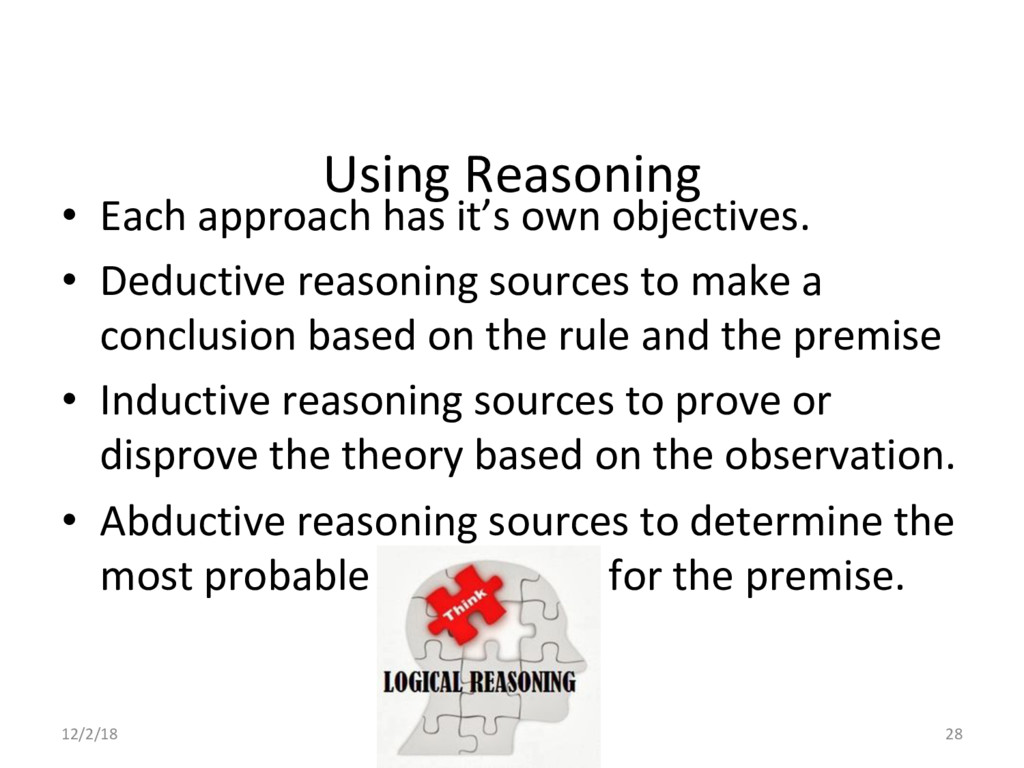 Using Reasoning •  Each approach has it's own o...