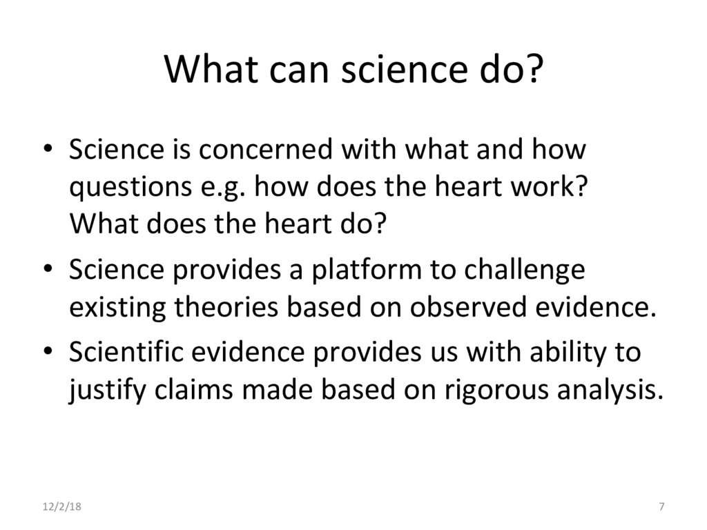 What can science do? •  Science is concerned wi...