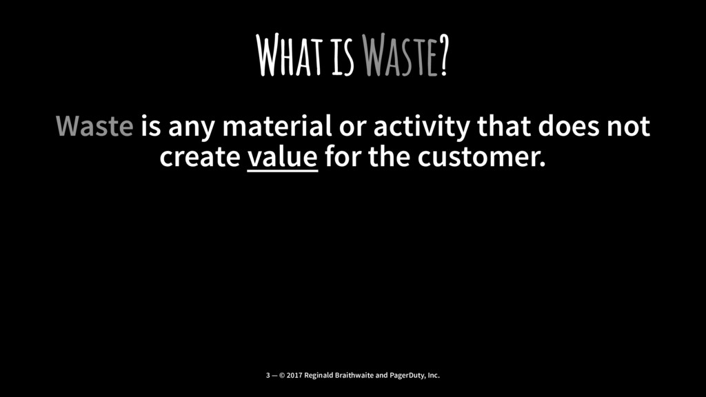 What is Waste? Waste is any material or activit...