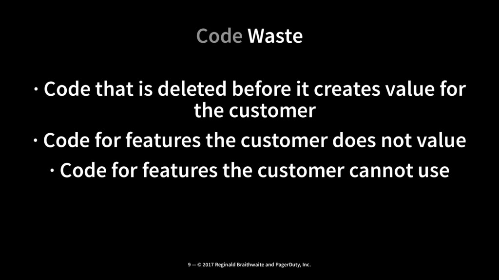 Code Waste · Code that is deleted before it cre...