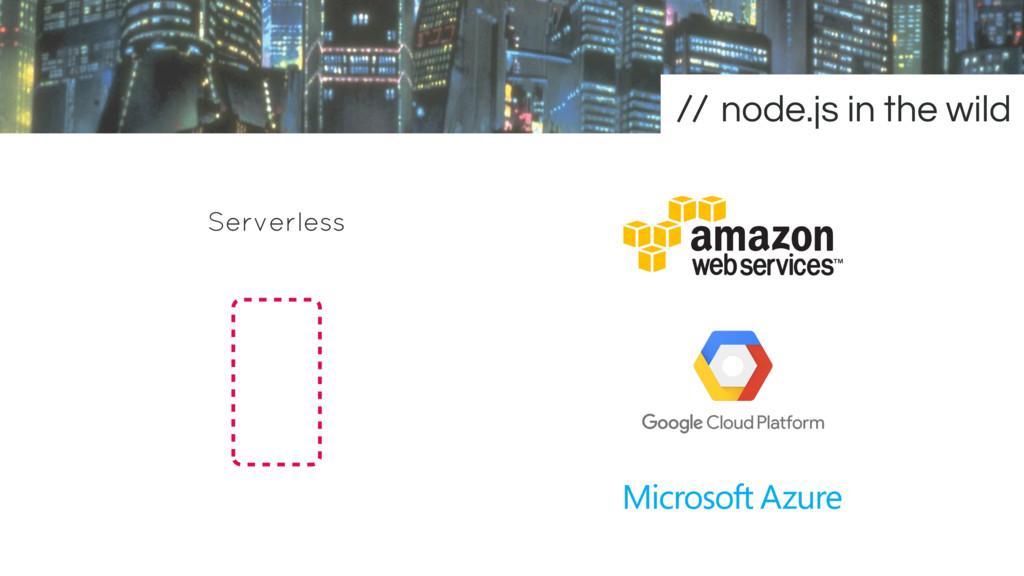 Serverless node.js in the wild