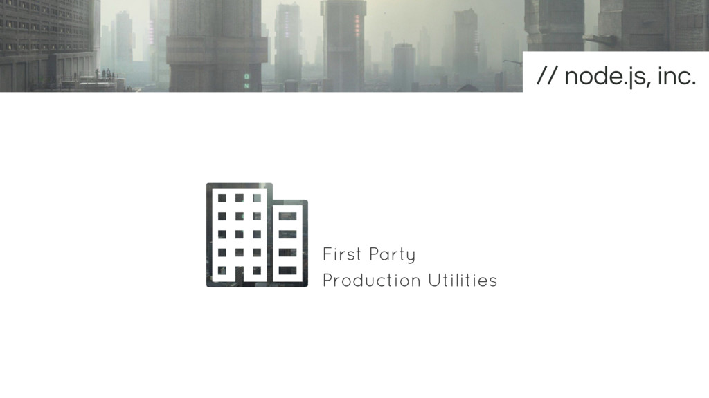First Party Production Utilities node.js, inc.