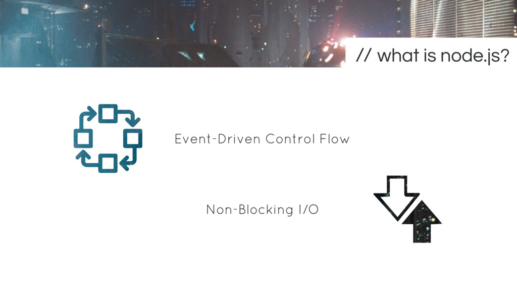 Event-Driven Control Flow Non-Blocking I/O what...