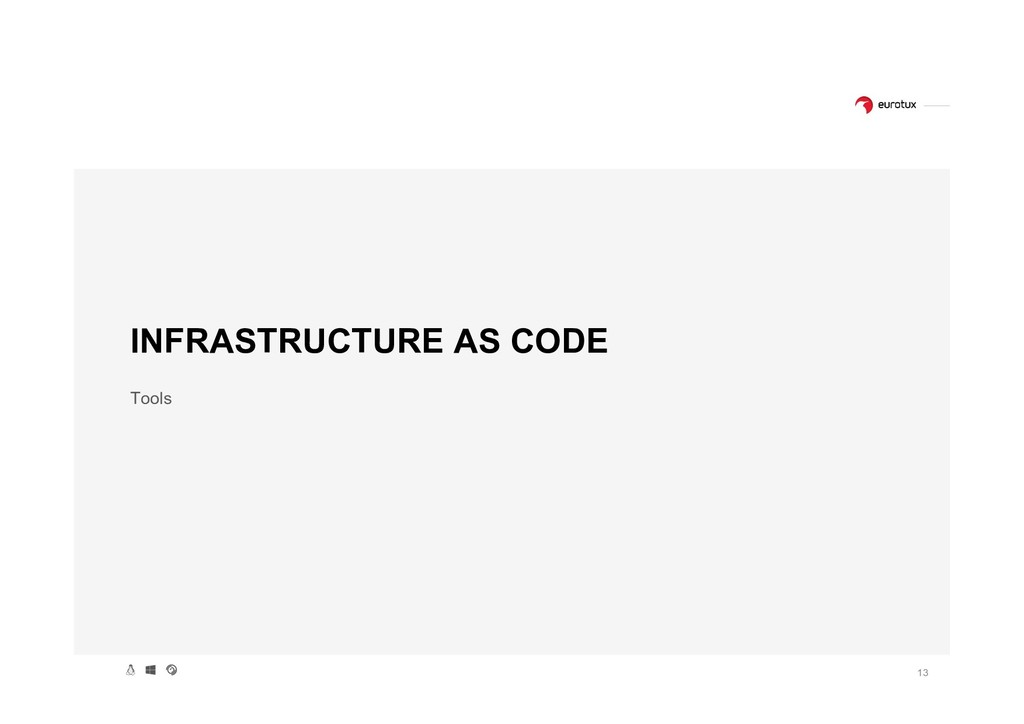 13 INFRASTRUCTURE AS CODE Tools