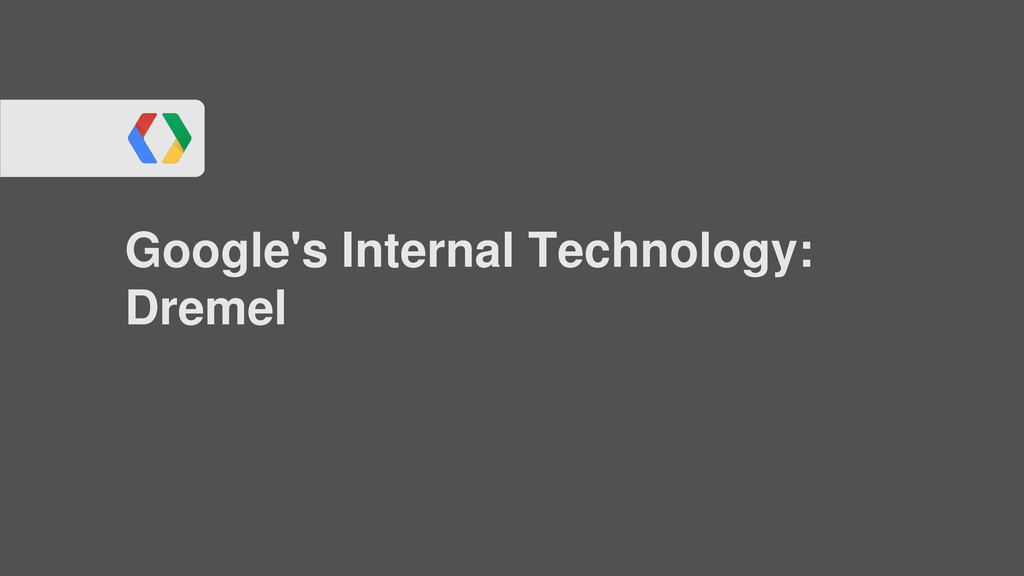 Google's Internal Technology: Dremel