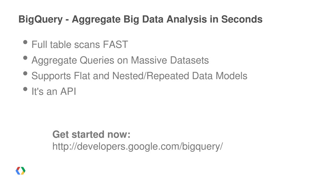 • Full table scans FAST • Aggregate Queries on ...