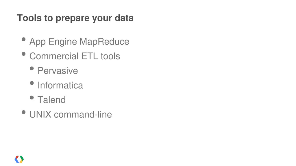 Tools to prepare your data • App Engine MapRedu...