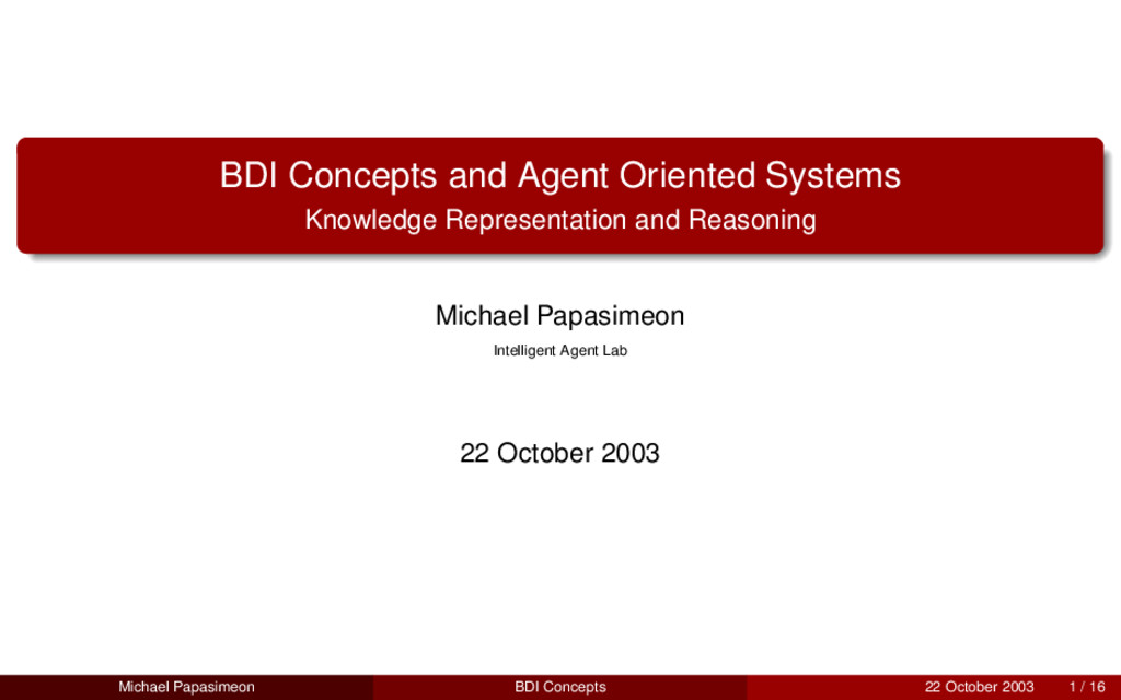 BDI Concepts and Agent Oriented Systems Knowled...