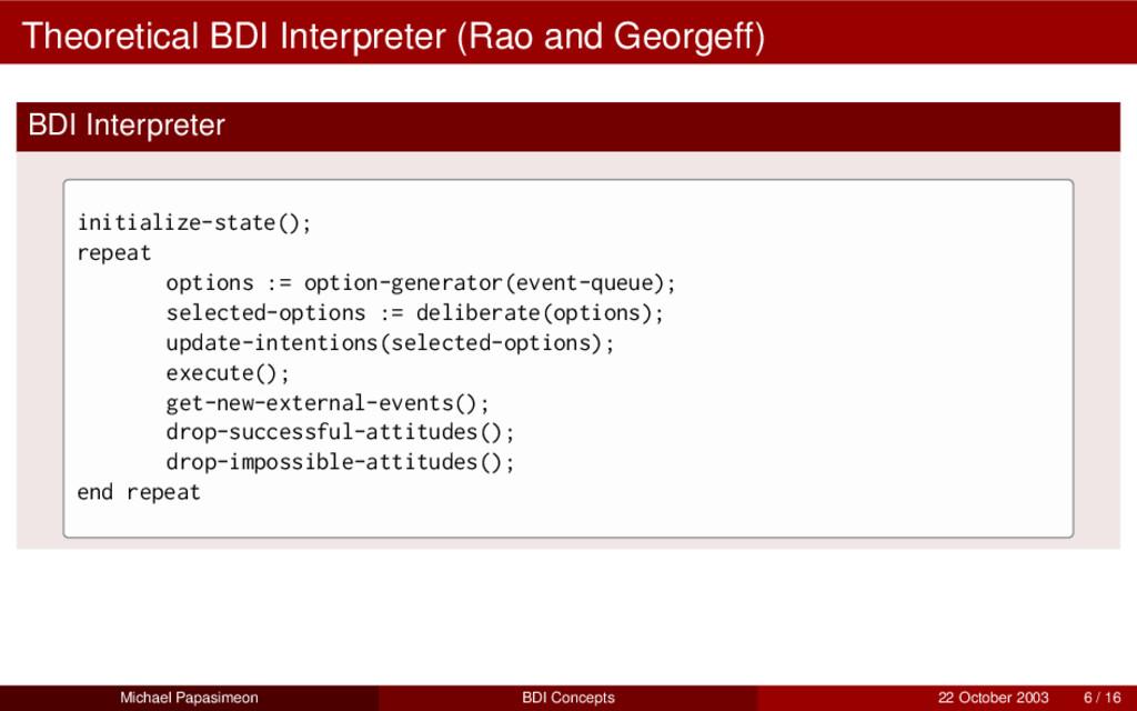 Theoretical BDI Interpreter (Rao and Georgeff) ...