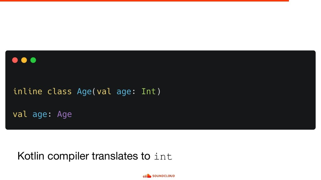 Kotlin compiler translates to int
