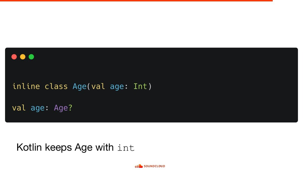 Kotlin keeps Age with int