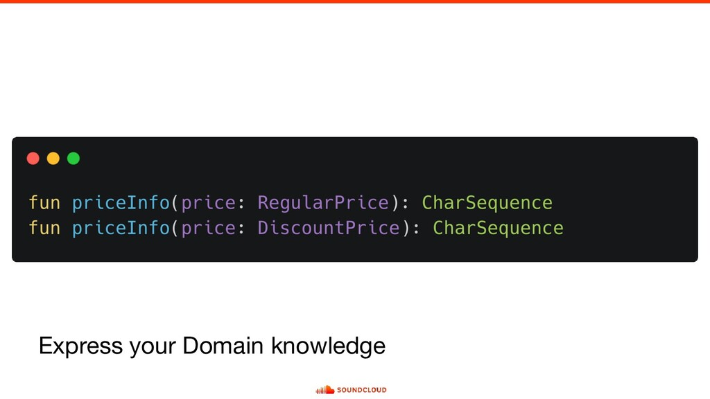 Express your Domain knowledge