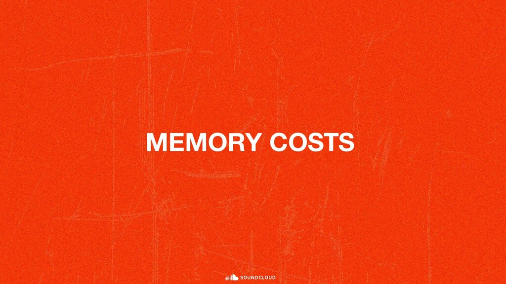 MEMORY COSTS