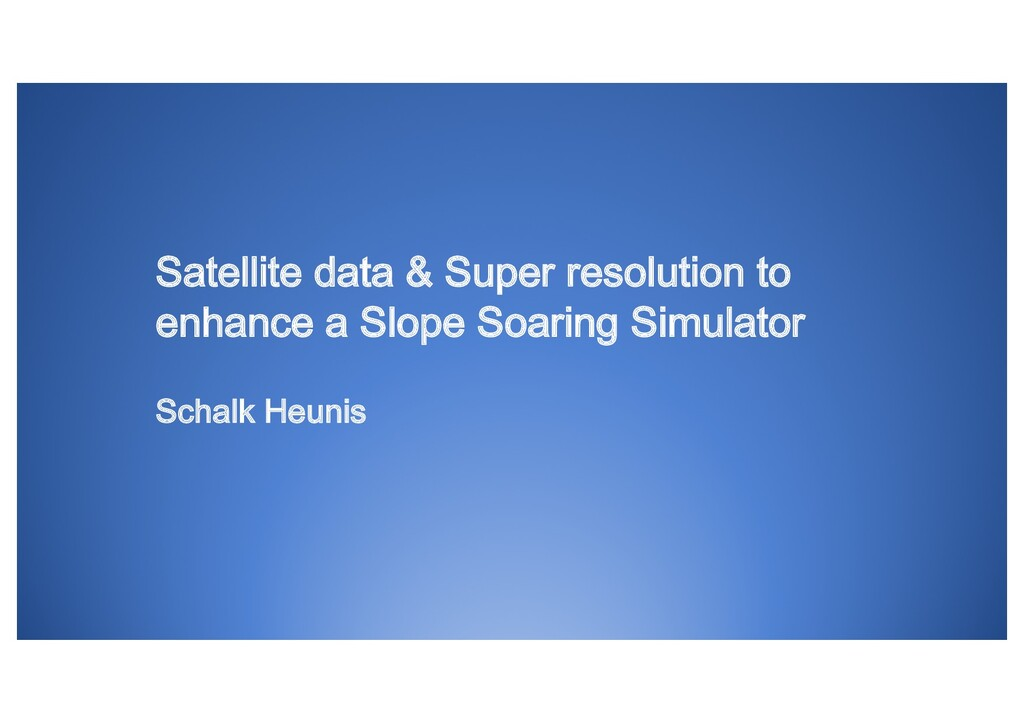 Satellite data & Super resolution to enhance a ...